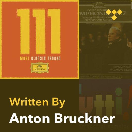 Songwriter Mix: Anton Bruckner