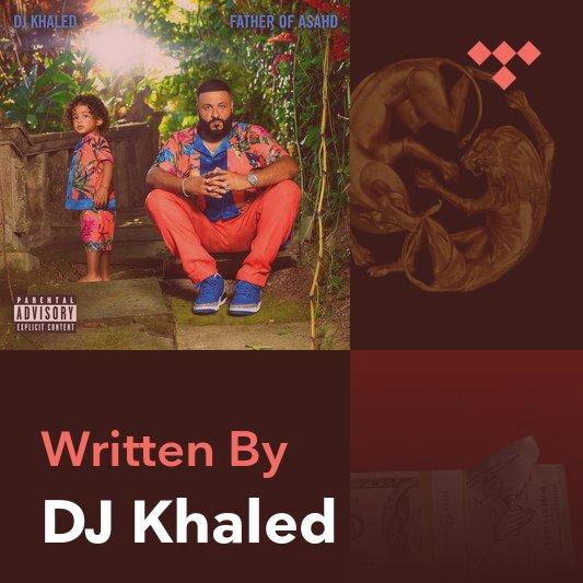 Songwriter Mix: DJ Khaled