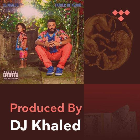 Producer Mix: DJ Khaled