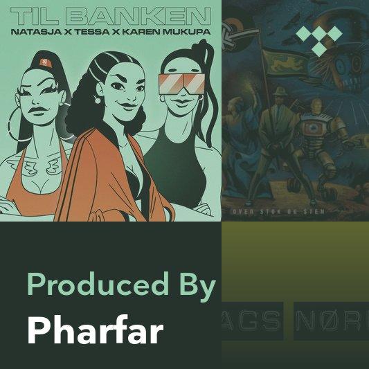 Producer Mix: Pharfar