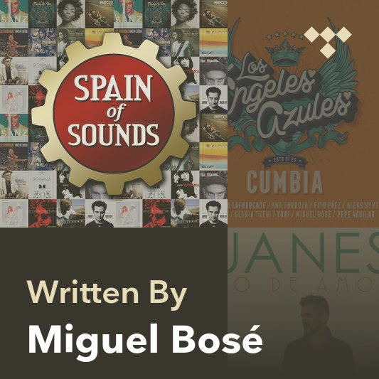 Songwriter Mix: Miguel Bosé