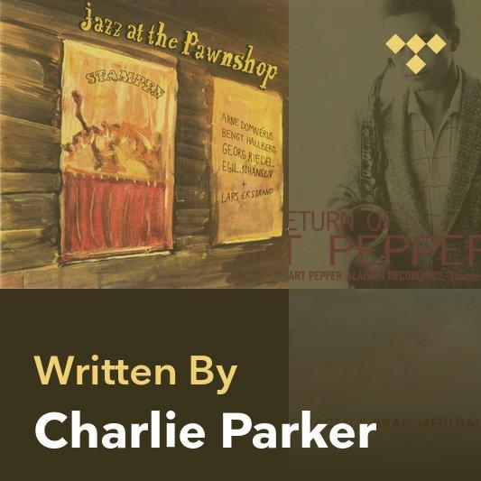 Songwriter Mix: Charlie Parker