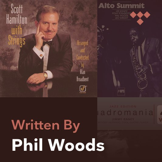Songwriter Mix: Phil Woods