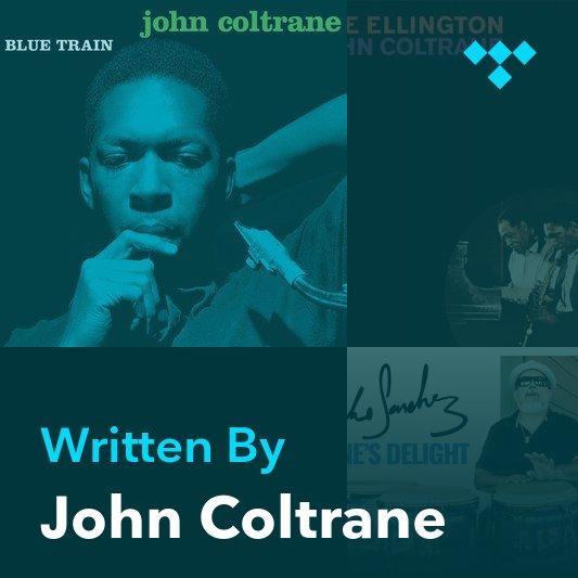 Songwriter Mix: John Coltrane