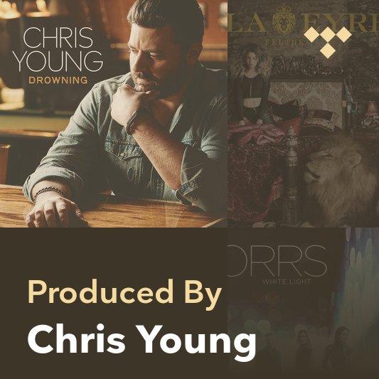 Producer Mix: Chris Young