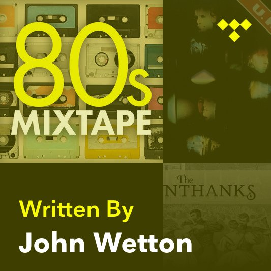 Songwriter Mix: John Wetton