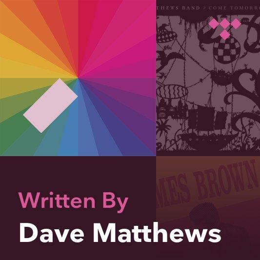 Songwriter Mix: Dave Matthews