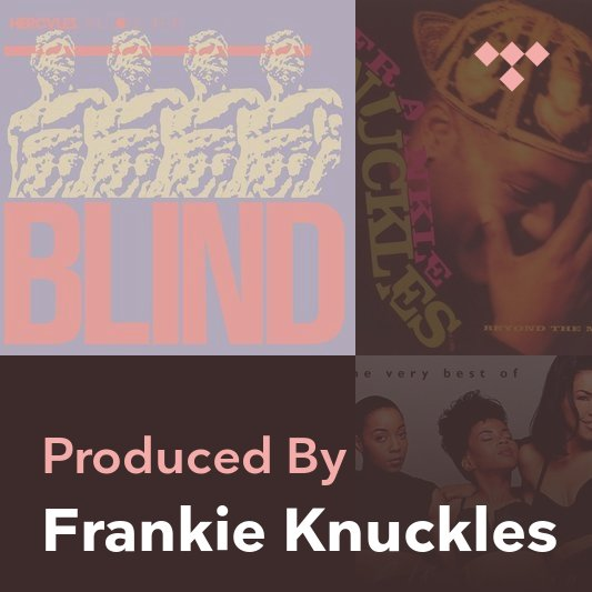 Producer Mix: Frankie Knuckles