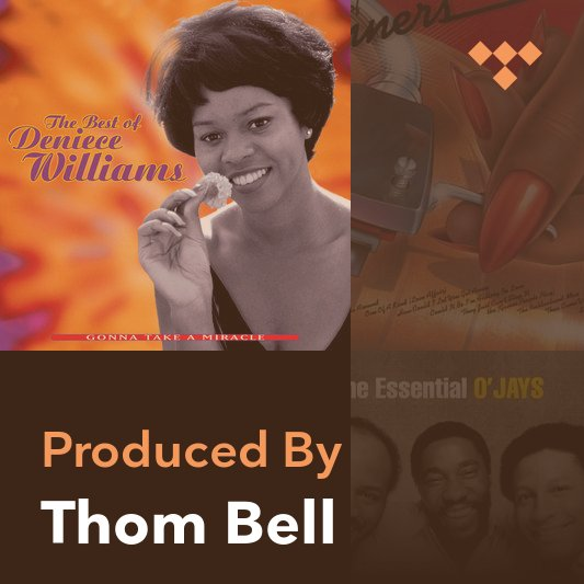 Producer Mix: Thom Bell