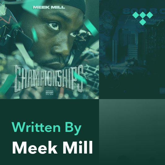 Songwriter Mix: Meek Mill