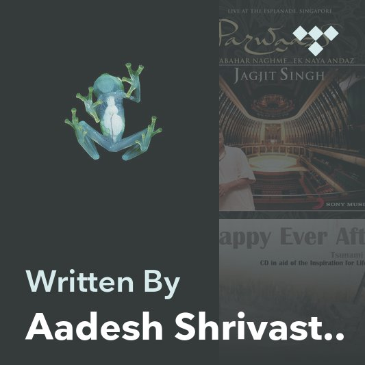 Songwriter Mix: Aadesh Shrivastava