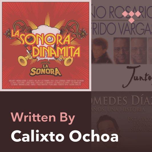 Songwriter Mix: Calixto Ochoa
