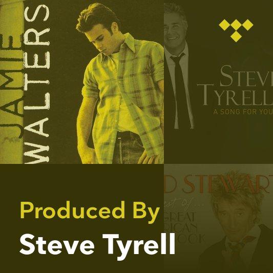 Producer Mix: Steve Tyrell