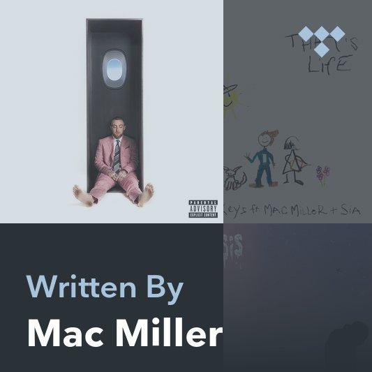 Songwriter Mix: Mac Miller
