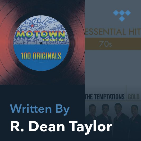 Songwriter Mix: R. Dean Taylor