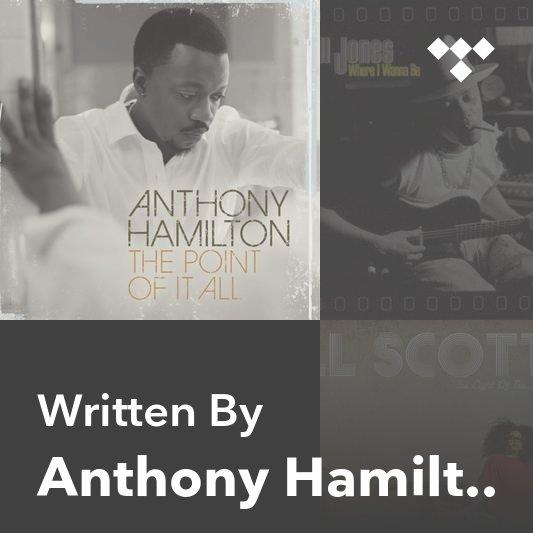 Songwriter Mix: Anthony Hamilton