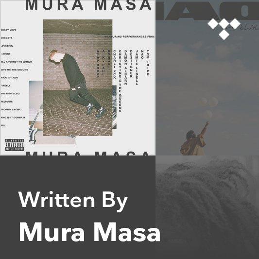 Songwriter Mix: Mura Masa
