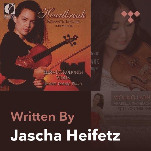 Songwriter Mix: Jascha Heifetz