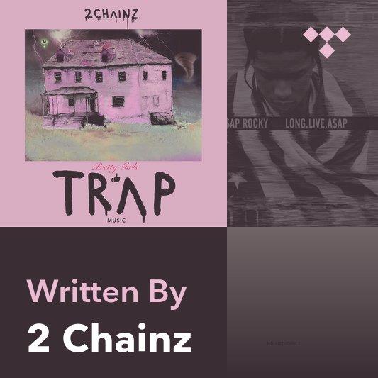Songwriter Mix: 2 Chainz
