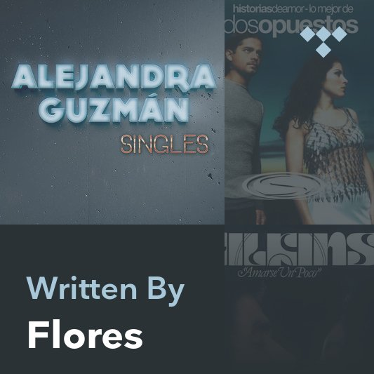 Songwriter Mix: Flores