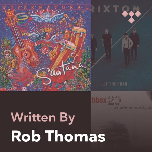 Songwriter Mix: Rob Thomas