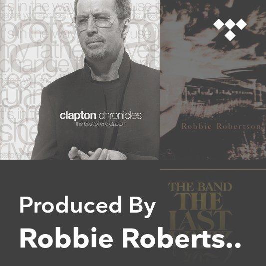 Producer Mix: Robbie Robertson