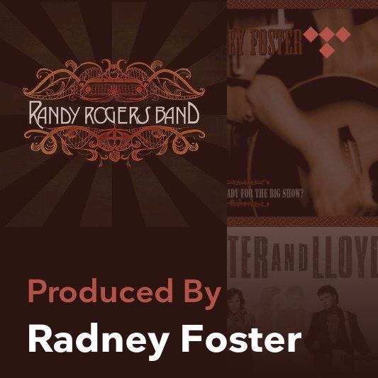 Producer Mix: Radney Foster