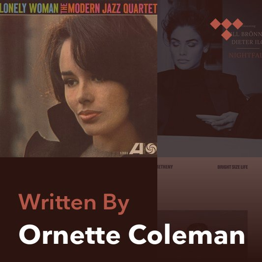 Songwriter Mix: Ornette Coleman