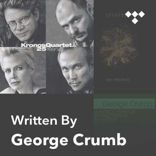 Songwriter Mix: George Crumb