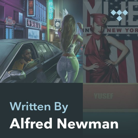 Songwriter Mix: Alfred Newman
