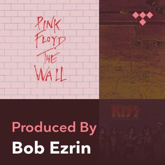 Producer Mix: Bob Ezrin