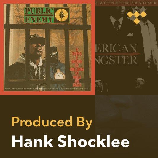 Producer Mix: Hank Shocklee