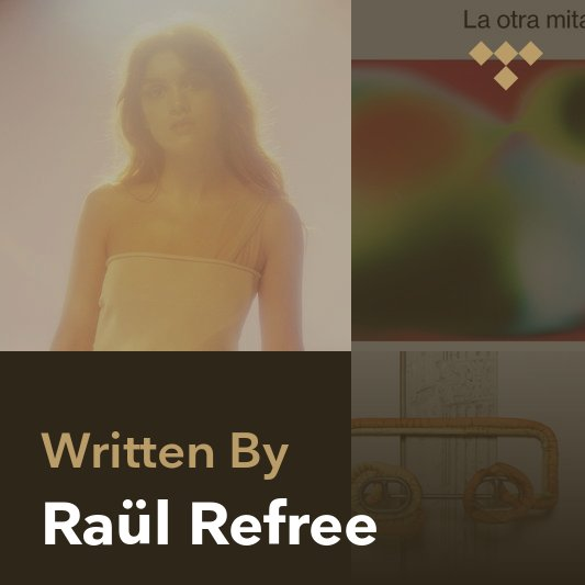 Songwriter Mix: Raül Refree