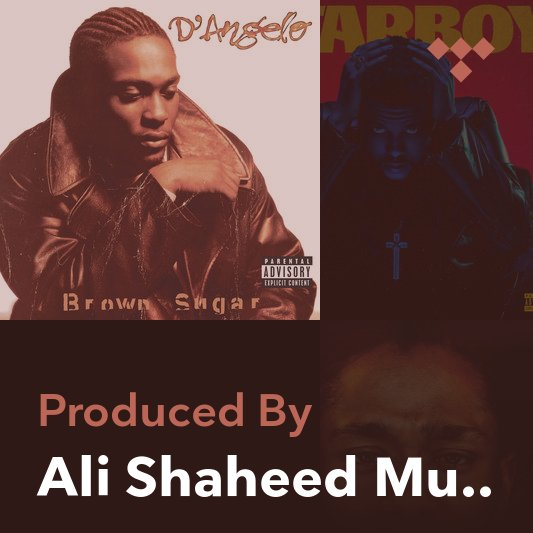 Producer Mix: Ali Shaheed Muhammad