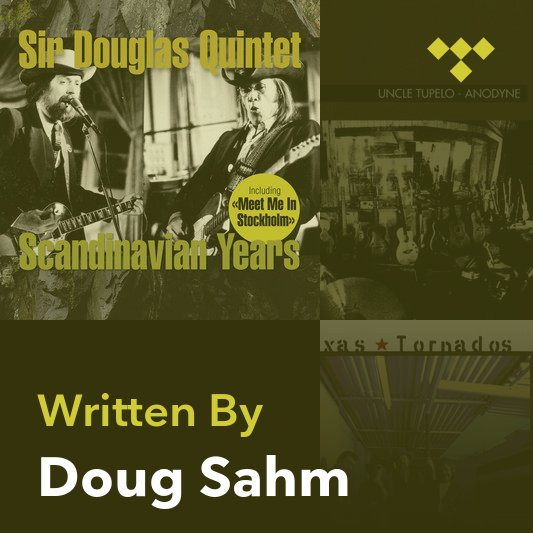 Songwriter Mix: Doug Sahm