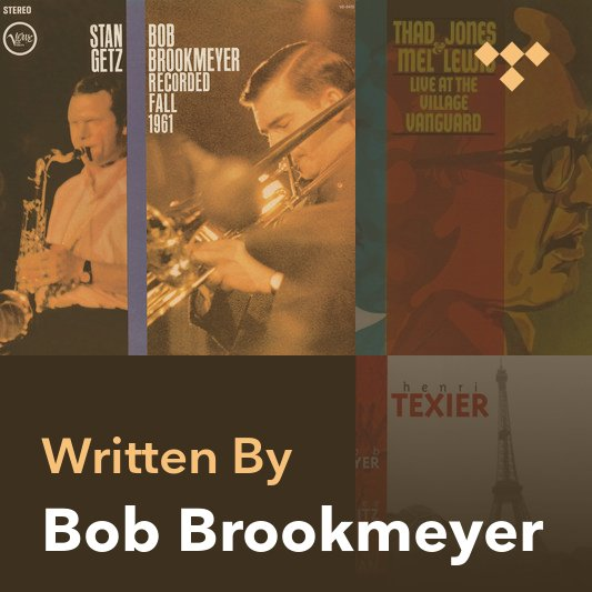 Songwriter Mix: Bob Brookmeyer