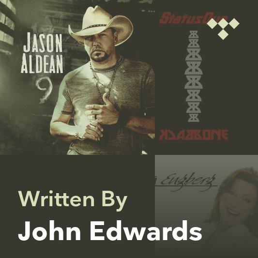 Songwriter Mix: John Edwards