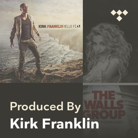 Producer Mix: Kirk Franklin