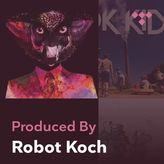Producer Mix: Robot Koch