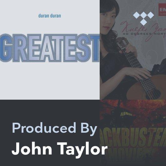 Producer Mix: John Taylor