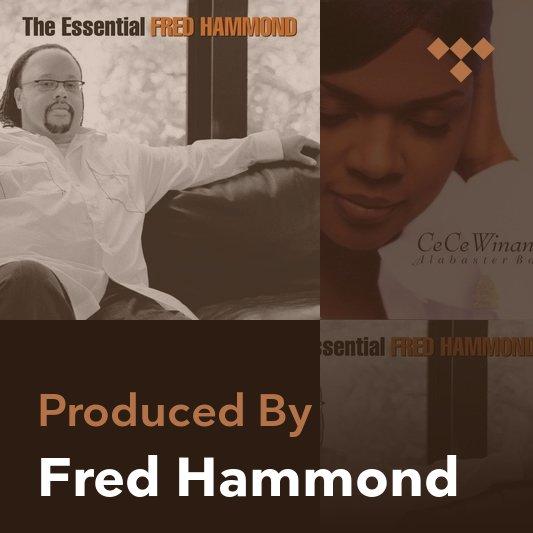 Producer Mix: Fred Hammond
