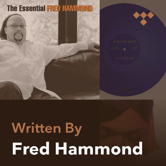 Songwriter Mix: Fred Hammond