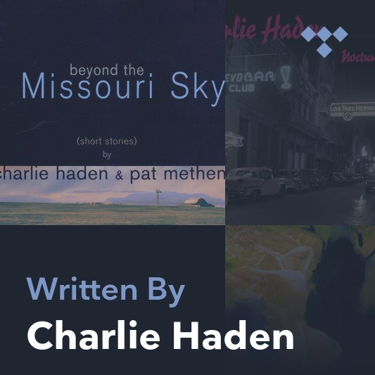 Songwriter Mix: Charlie Haden