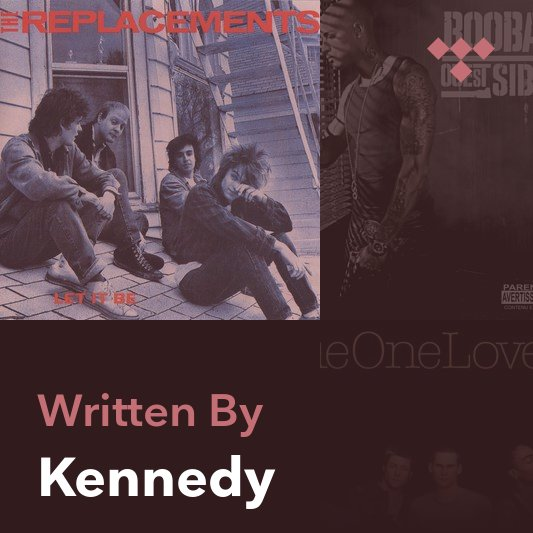 Songwriter Mix: Kennedy