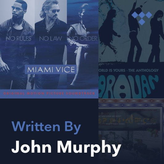 Songwriter Mix: John Murphy