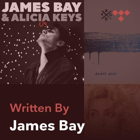 Songwriter Mix: James Bay