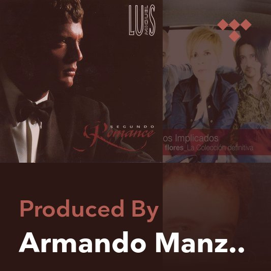 Producer Mix: Armando Manzanero