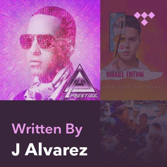 Songwriter Mix: J Alvarez