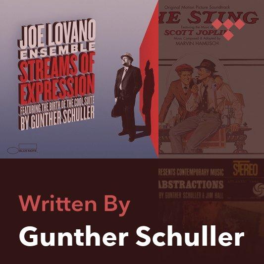 Songwriter Mix: Gunther Schuller