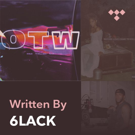Songwriter Mix: 6LACK